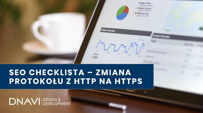 SEO checklista – zmiana protokołu z HTTP na HTTPS